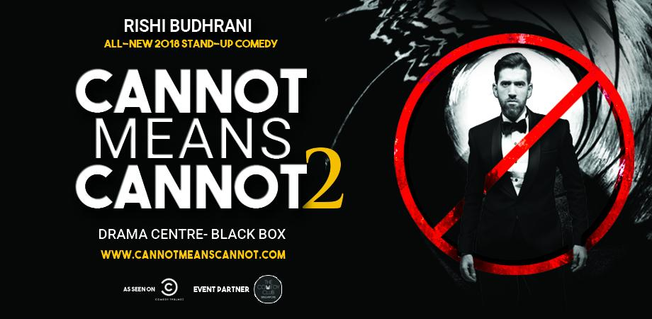 rishi budhrani cannot means cannot 2 stand up comedy singapore