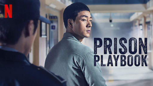 prison playbook what to watch on netflix singapore