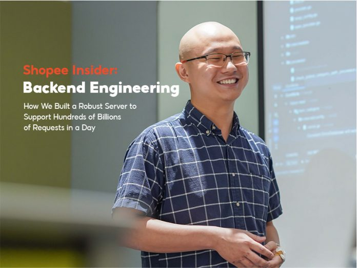 Shopee Insider: Backend Engineering - How We Built a Robust Server to Support Hundreds of Billions of Requests in a Day